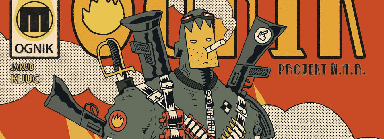 blog-jan-hardy-komiksy-rota-reaktywacja-materia-komiks-ognik-nowak-materia,wydawnictwo-komiksowe