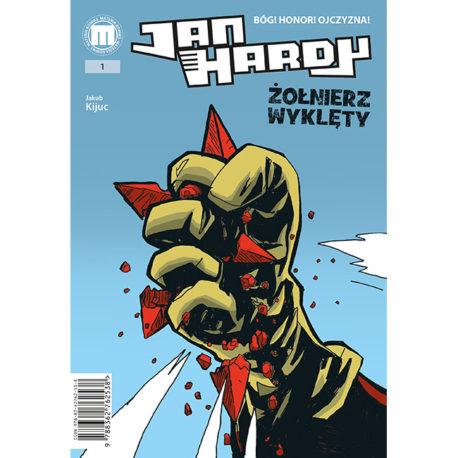 jan hardy, komiks, zolnierz wyklety, wykleci, komiksy, kijuc